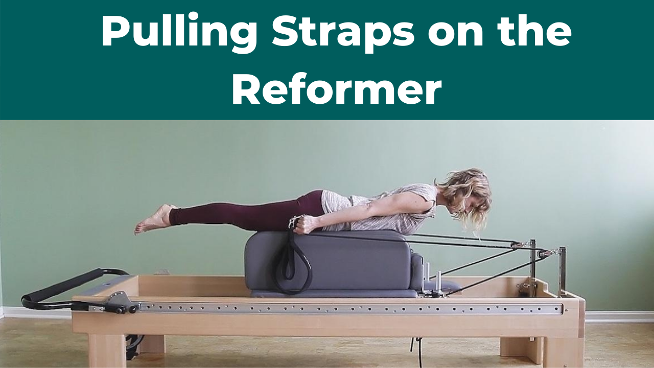 Pulling Straps on the Pilates Reformer