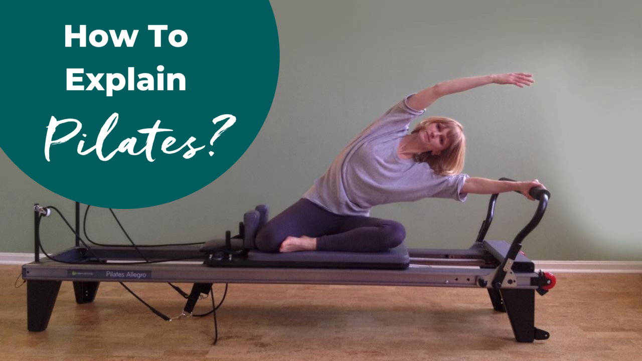 Pilates explanation and definition