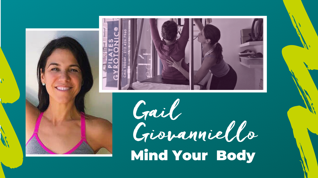 Life as a Pilates Instructor: Gail Giovanniello from Mind Your Body in New York