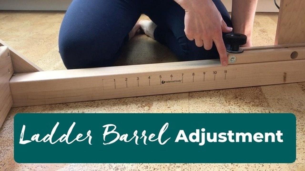 How To Adjust The Pilates Ladder Barrel