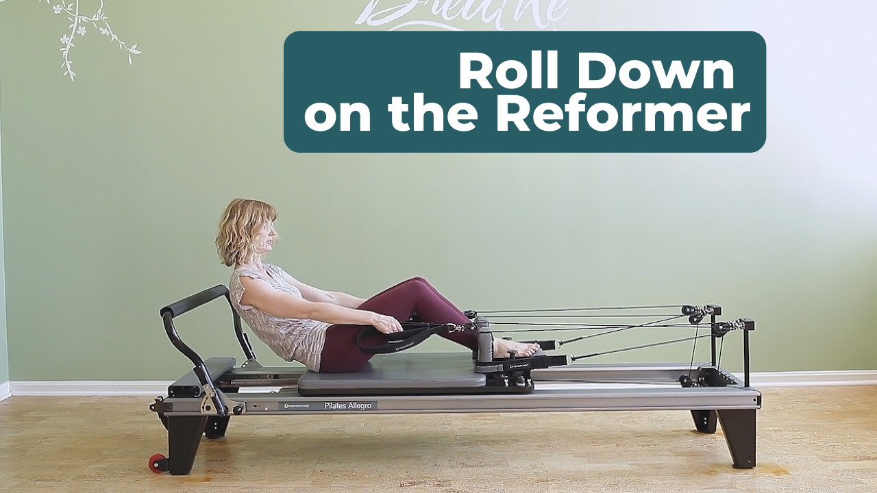 Roll Down on the Pilates Reformer