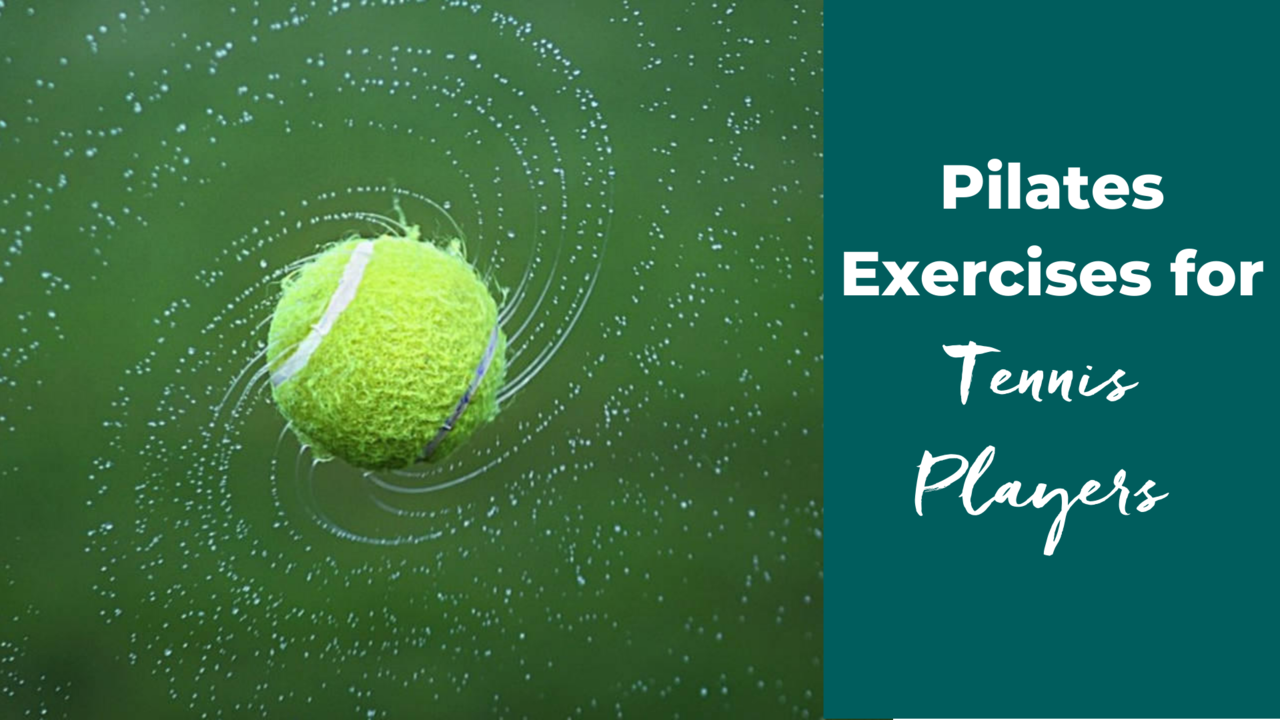 Pilates Exercises for Tennis Players