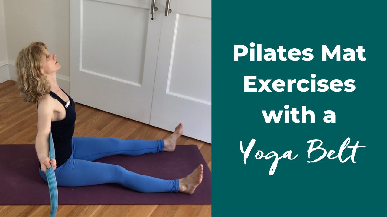 Pilates Mat Exercises with a Yoga Belt