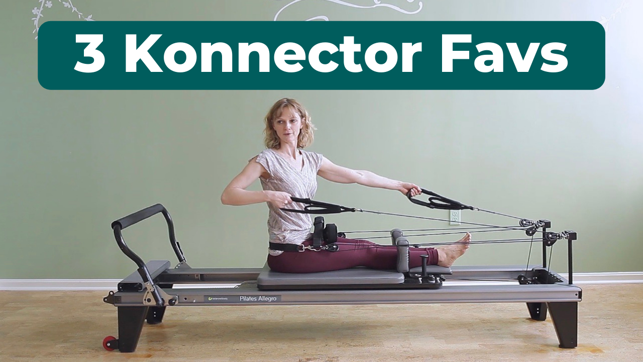 must-try exercises with the pilates konnector | 3 favs