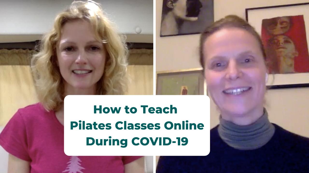 Teach Pilates Online During COVID-19