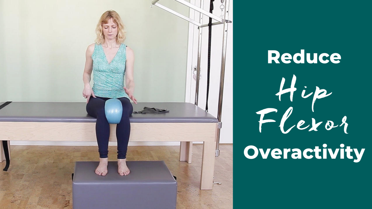 Reduce Hip Flexor Overactivity in a Pilates Seated Position