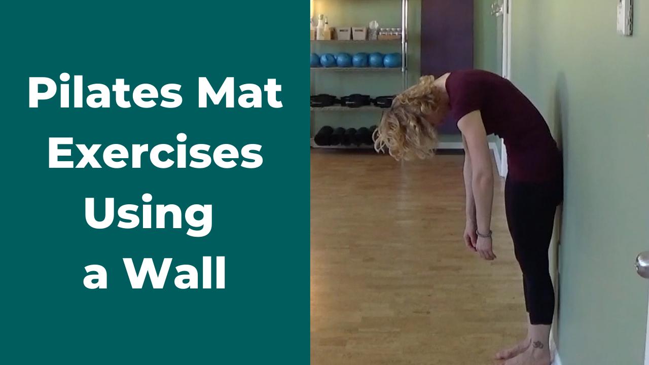 Pilates Mat Exercises Using a Wall