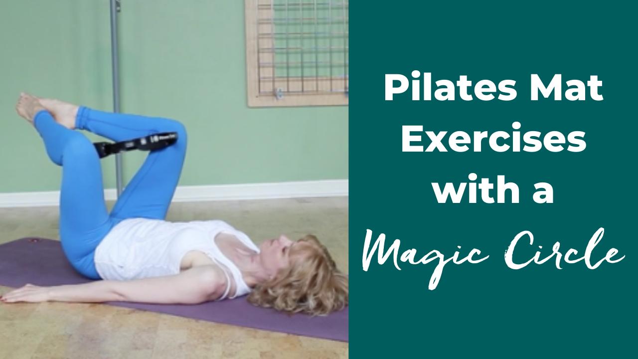 Pilates Mat Exercises with the Magic Circle