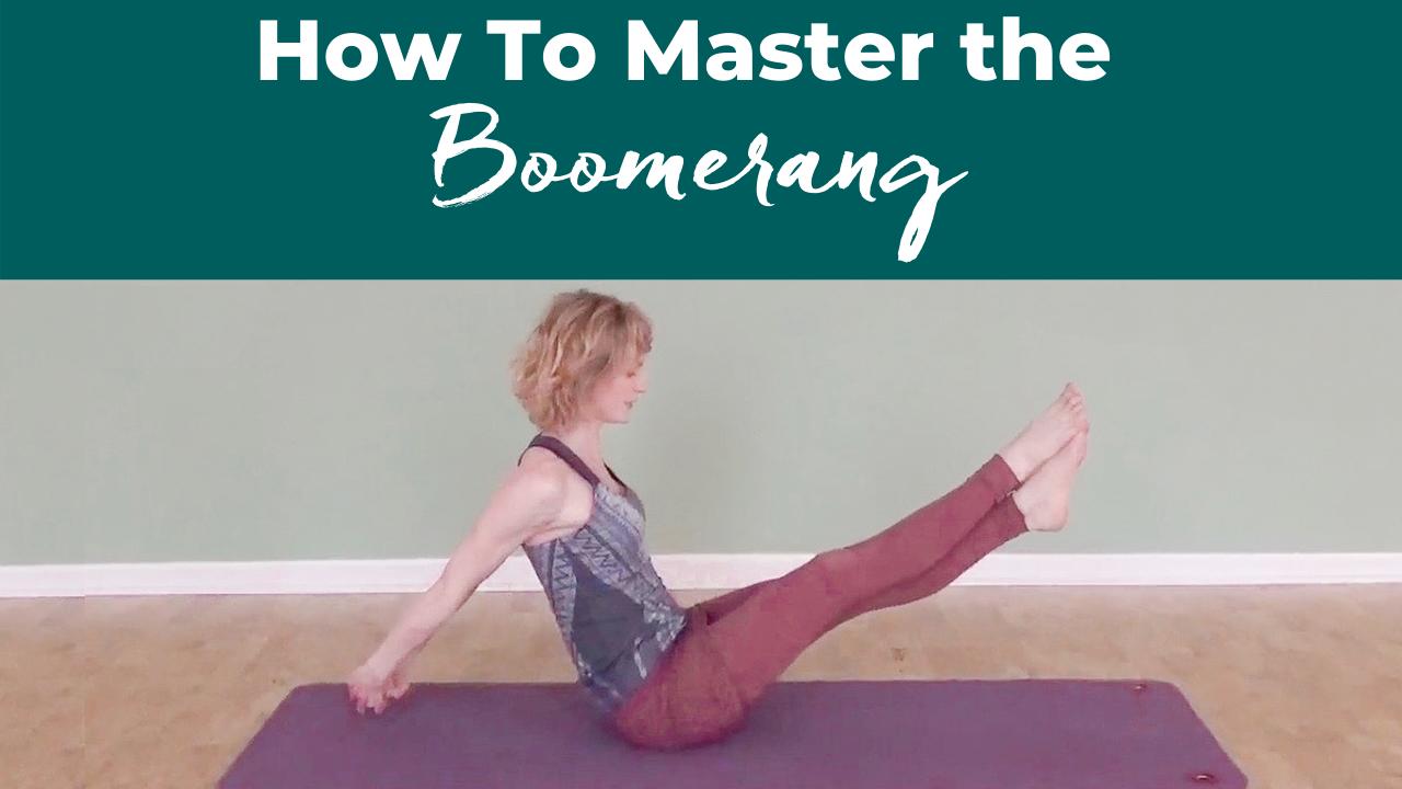 Master the Pilates Boomerang