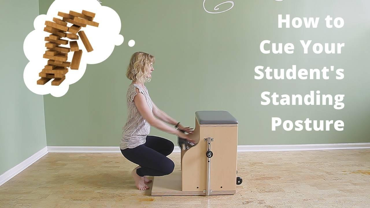 Cue Your Student's Posture in Standing Pilates Exercises