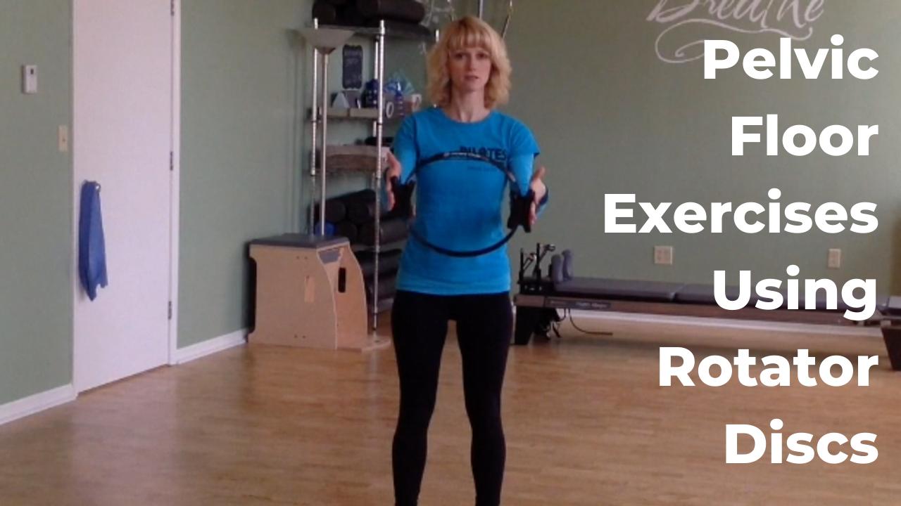 Pelvic Floor Exercises Using Rotator Discs for Pilates