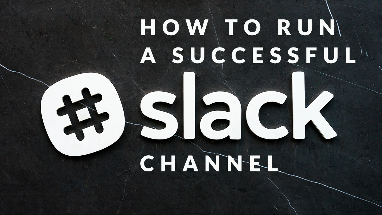How to Run a Successful Slack Channel for Your Online Course