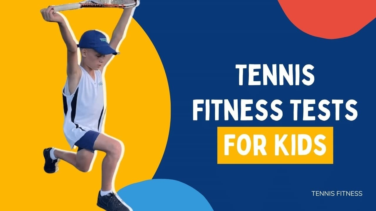tennis-fitness-tests-for-kids