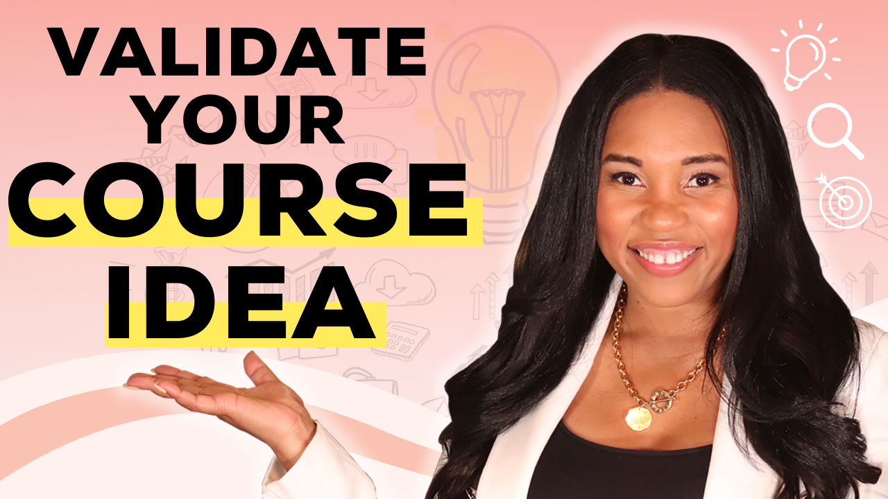 Validate Your Online Courses & Coaching Program Idea