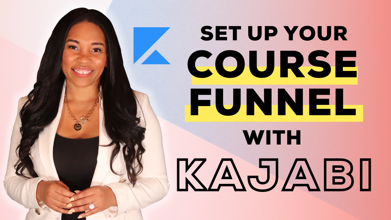 How to Set Up a Sales Funnel For Your Online Course in Kajabi