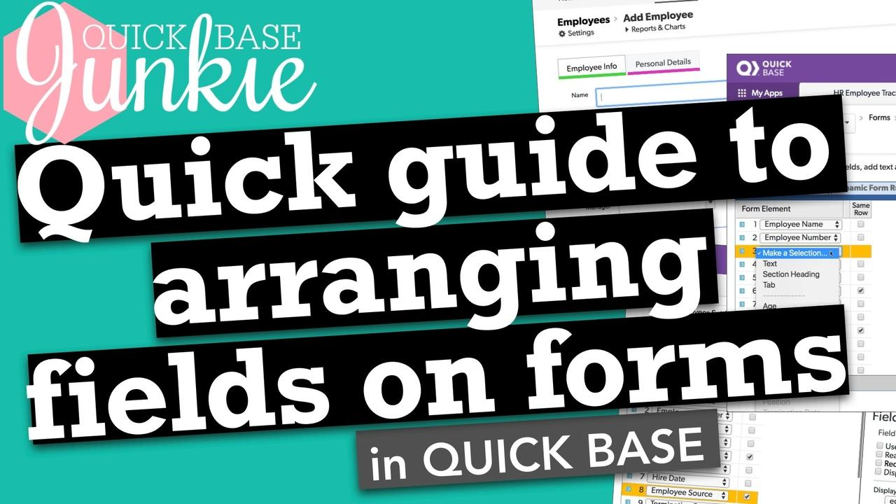 Quick guide to arranging fields on forms in Quickbase