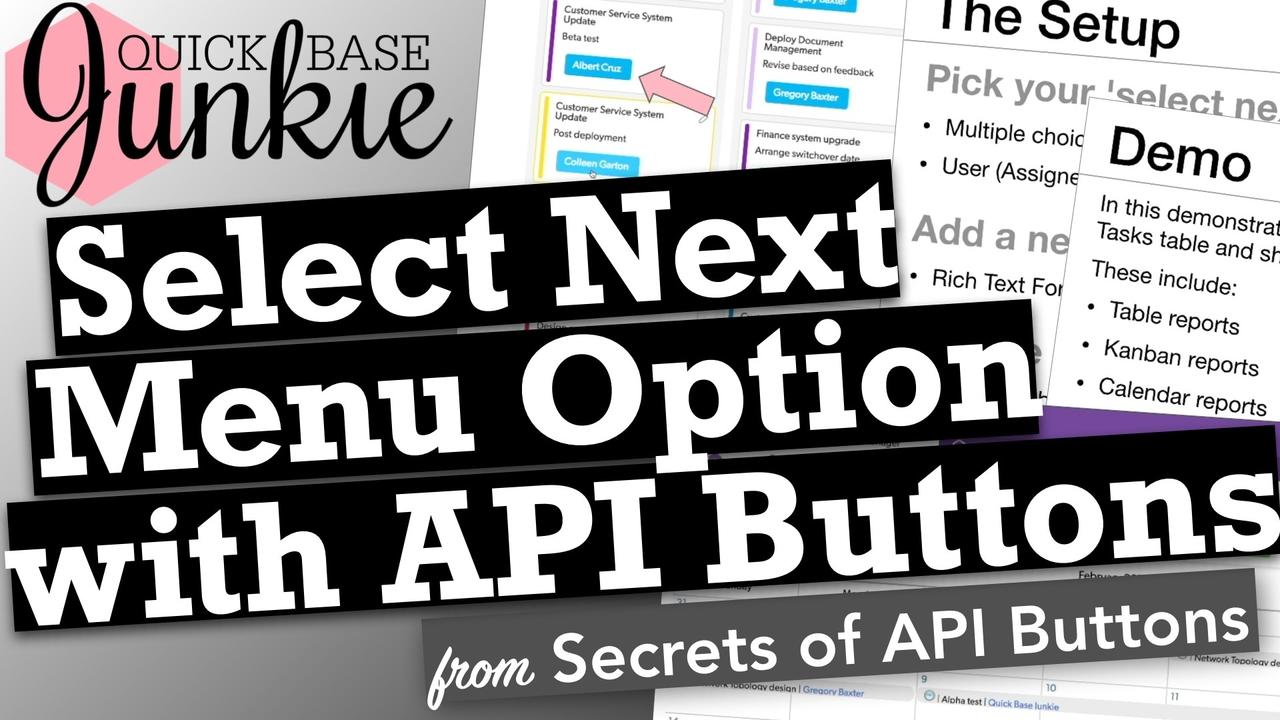 How to build Select Next API Buttons in Quickbase