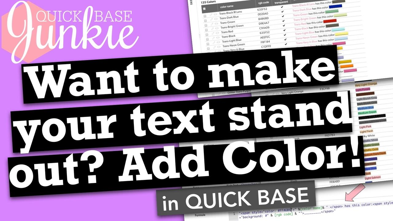 How to add color to text in Quickbase