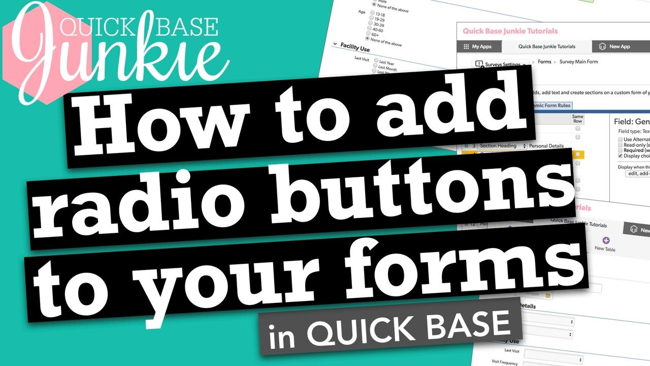 How to add radio buttons to your forms in Quickbase