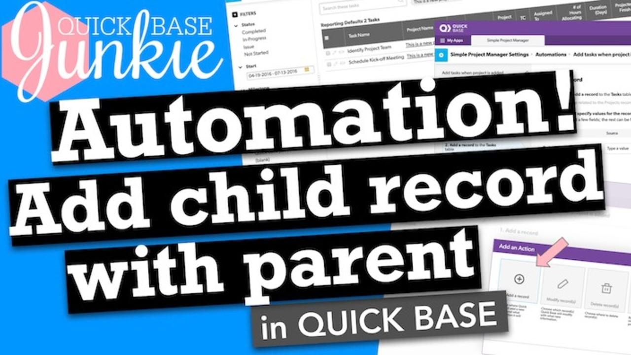 How to automatically add child records in Quickbase