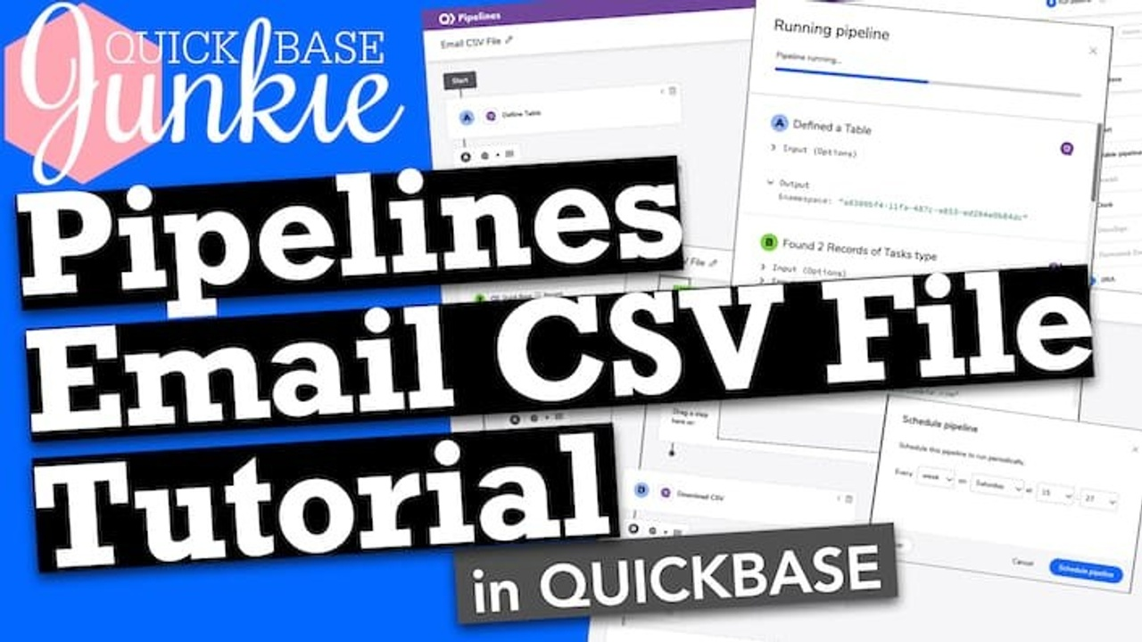 Use Pipelines to email a .csv file in Quickbase