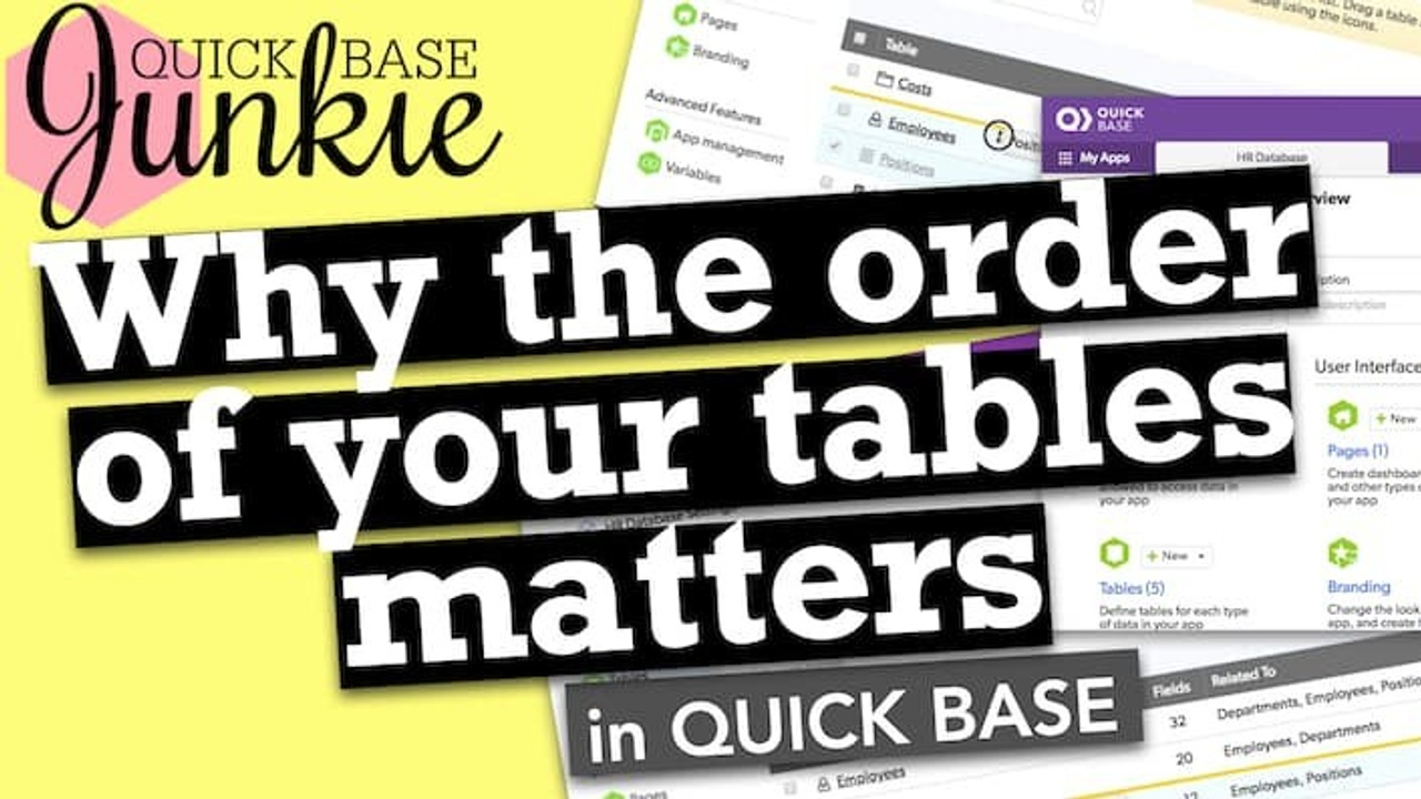 Why the order of your tables matters in Quickbase
