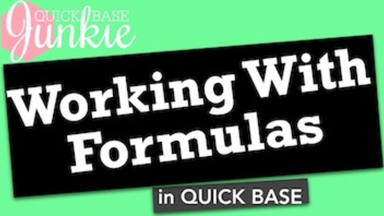 Working with Formulas in Quickbase
