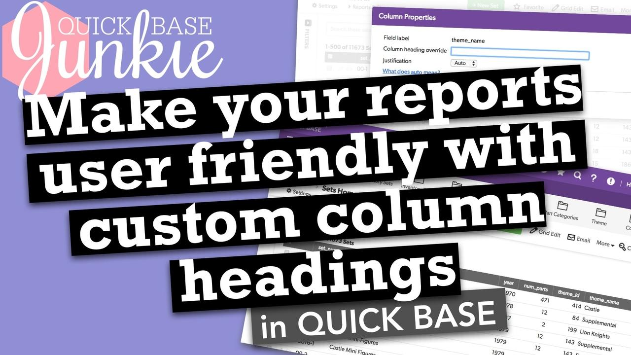 How to change report column headings in Quickbase