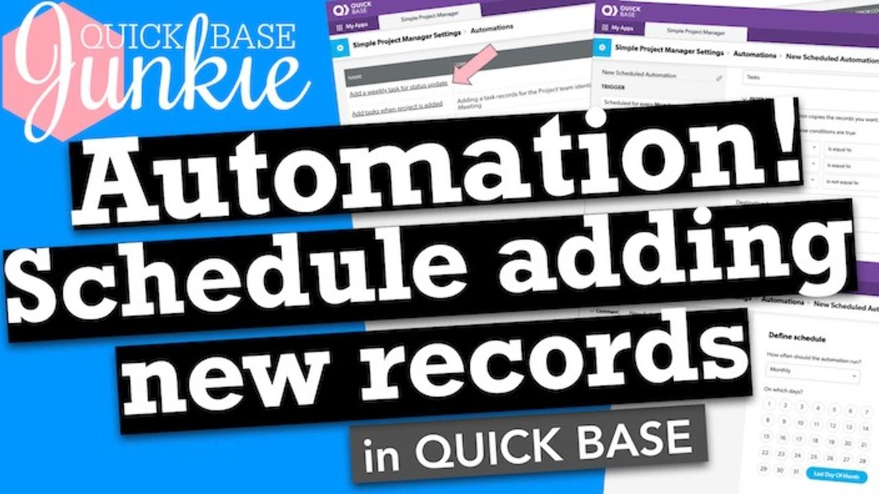How to schedule adding records using Automations in Quicbkase