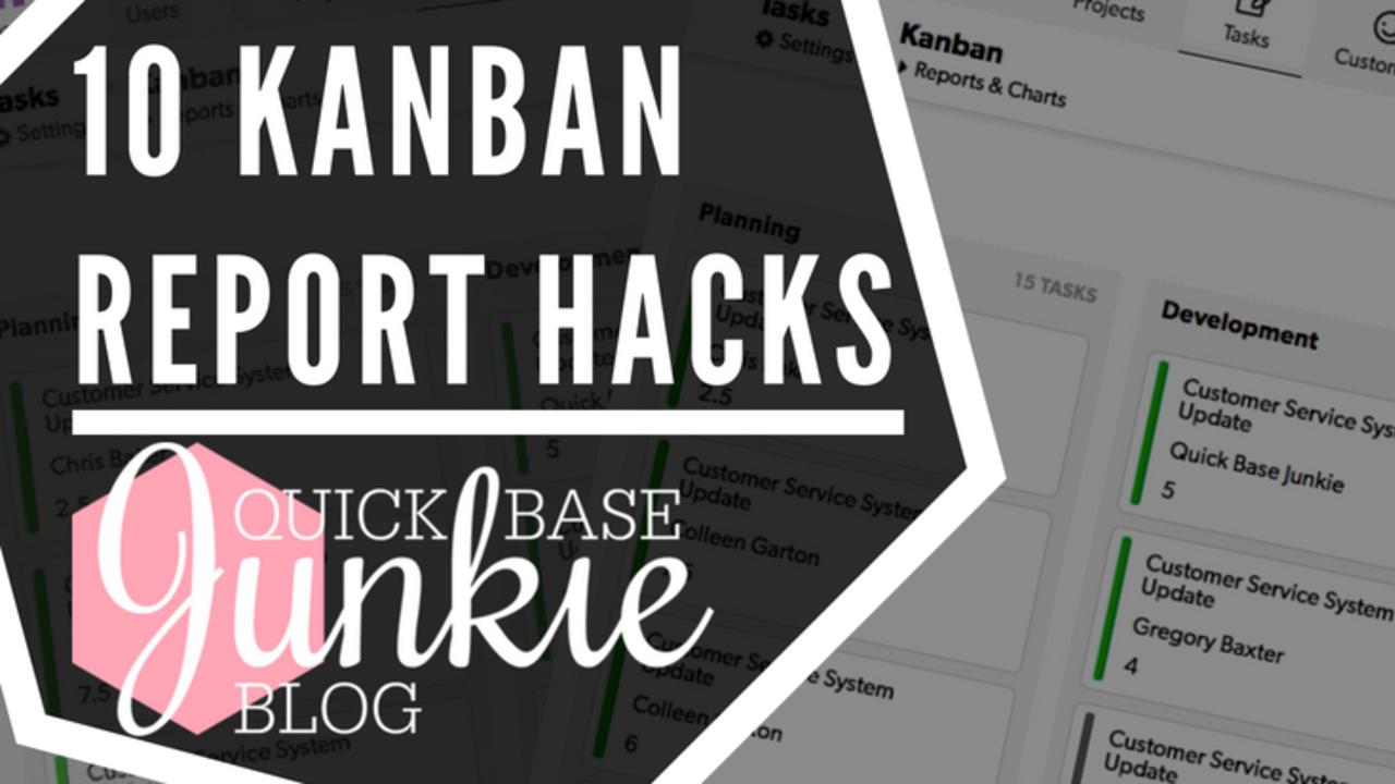 10 Kanban Report Hacks