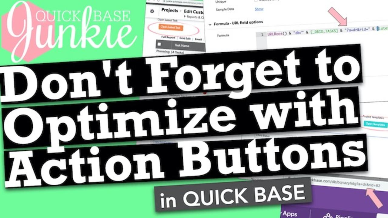 Don't Forget to Optimize with Action Buttons in Quickbase
