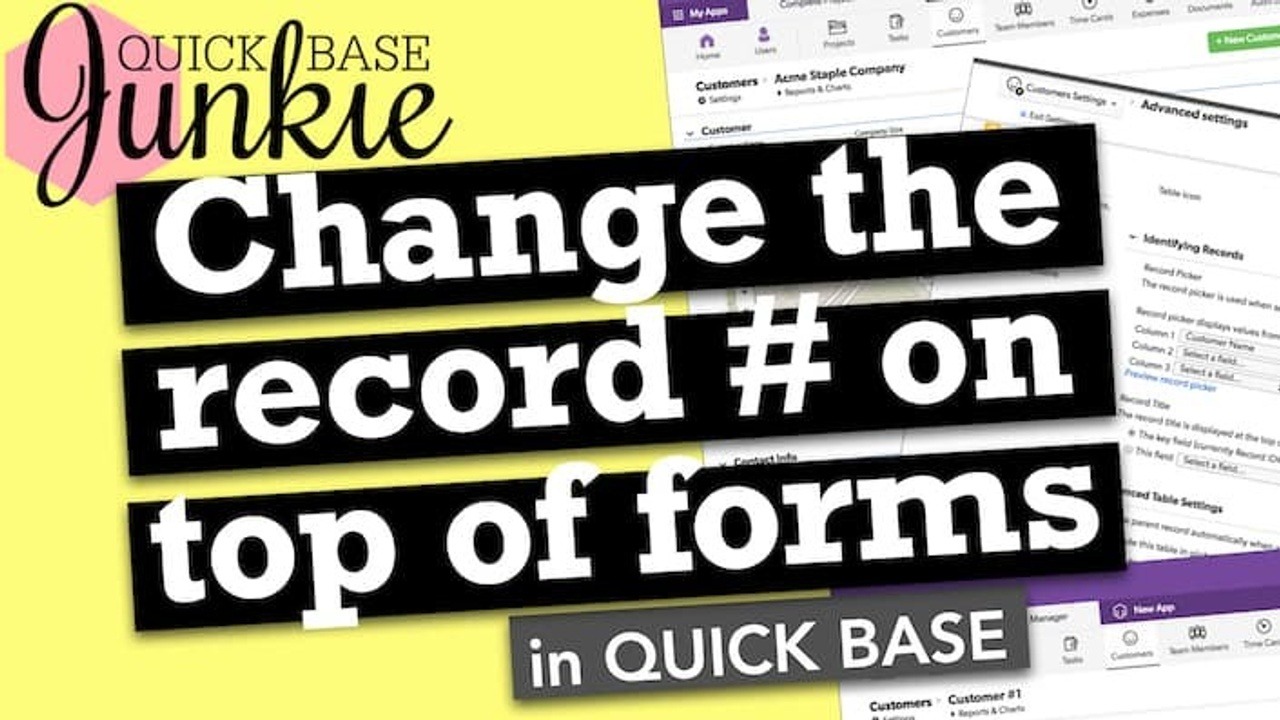 How to change the Record ID# on top of forms in Quickbase