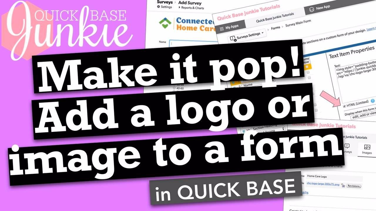 Make it pop! Add a logo or image to a form in Quickbase