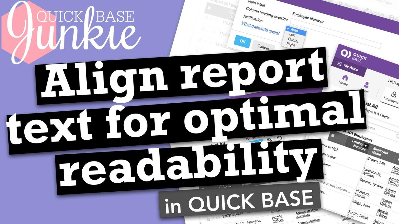 Align report text for optimal readability in Quickbase