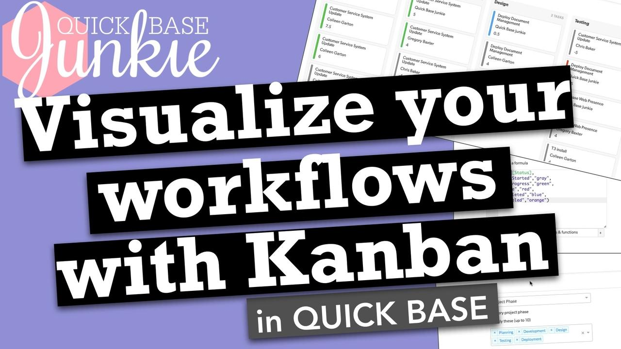 Visualize your workflows with Kanban reports in Quickbase