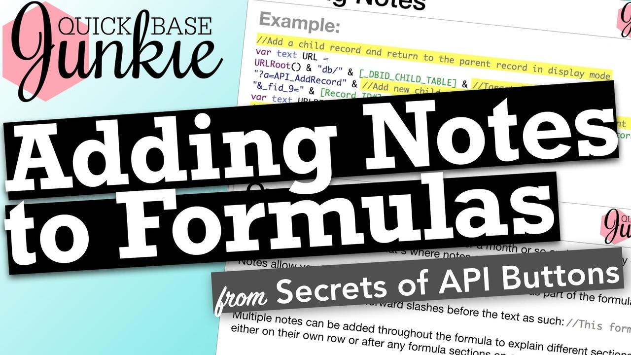 Adding Notes to Formulas in Quickbase