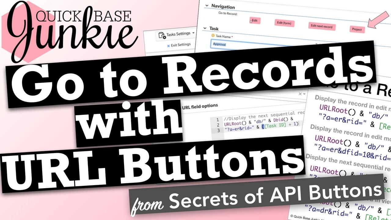 Go to Records with URL Buttons in Quickbase