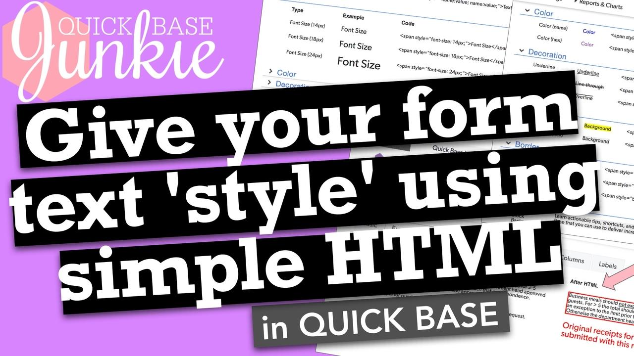 Give your form text 'style' using simple HTML in Quickbase