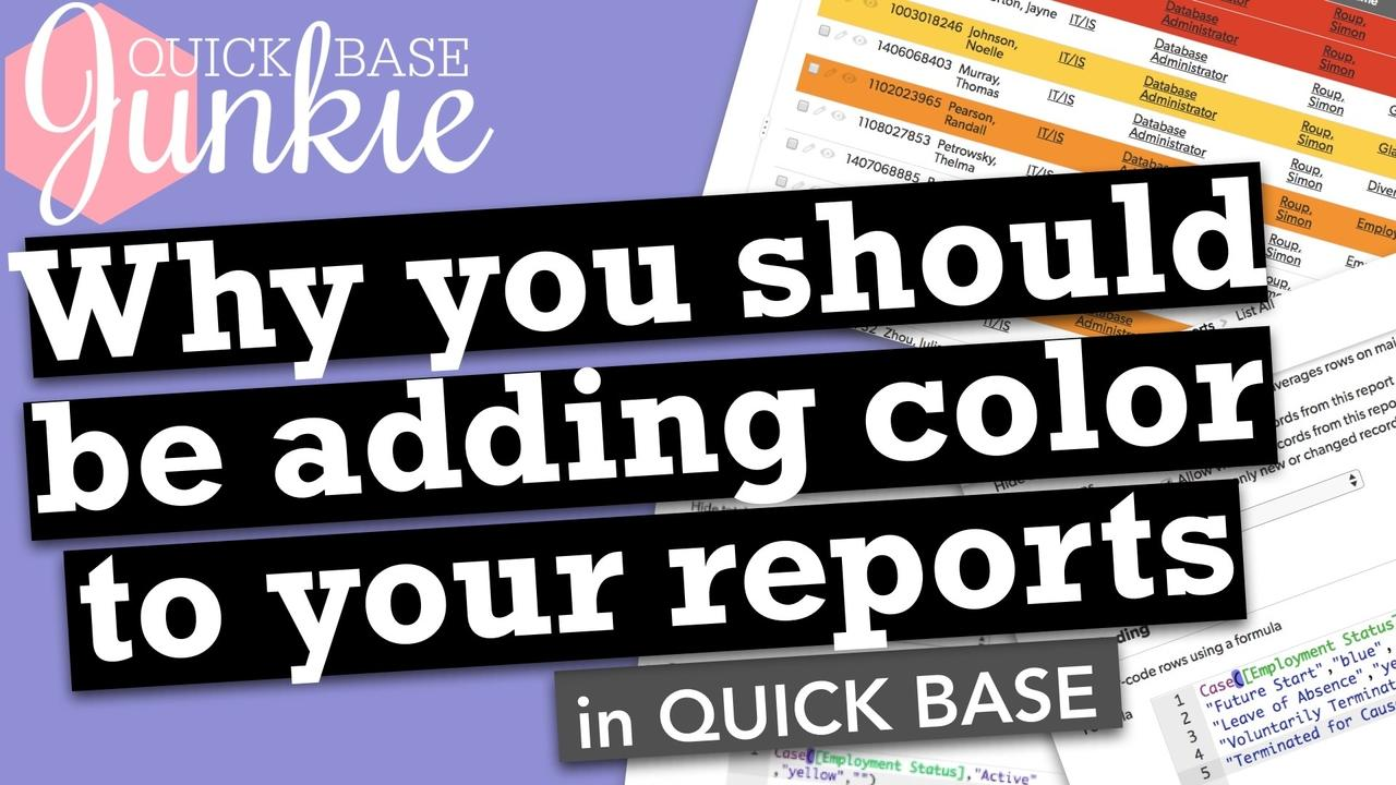 Why you should be adding color to your reports in Quickbase