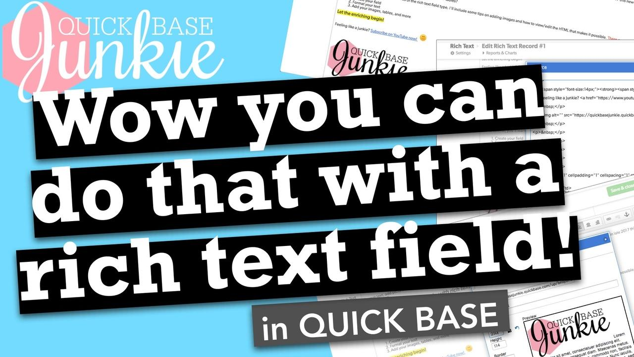 Wow you can do that with a rich text field in Quickbase!