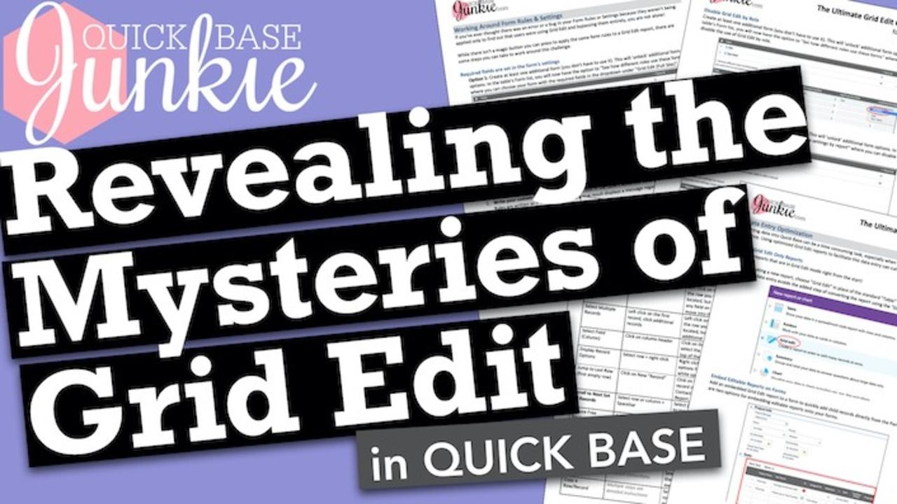 How to maximize the use of Grid Edit in Quickbase