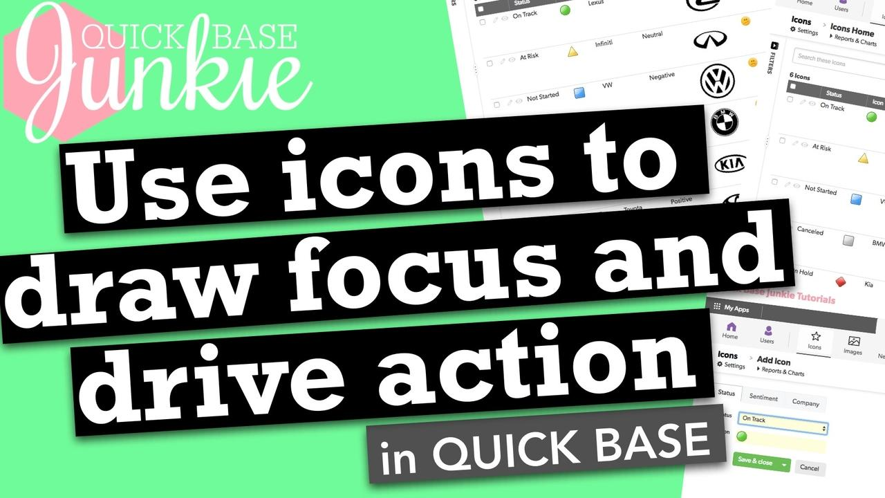 Use icons to draw focus and drive action in Quickbase