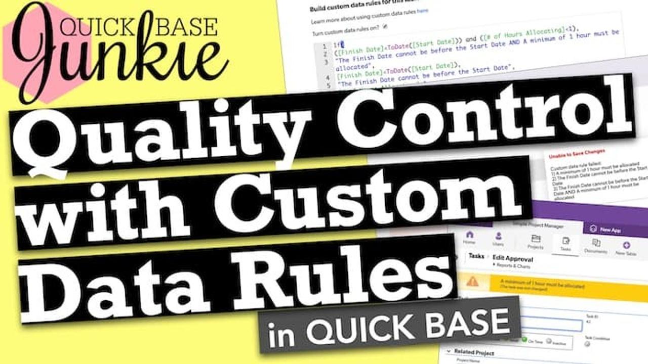 How to setup Custom Data Rules in Quickbase
