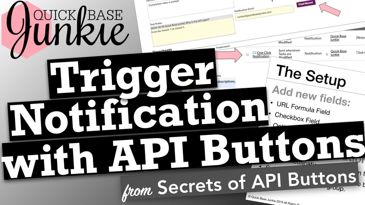 How to trigger a notification with an API Button in Quickbase