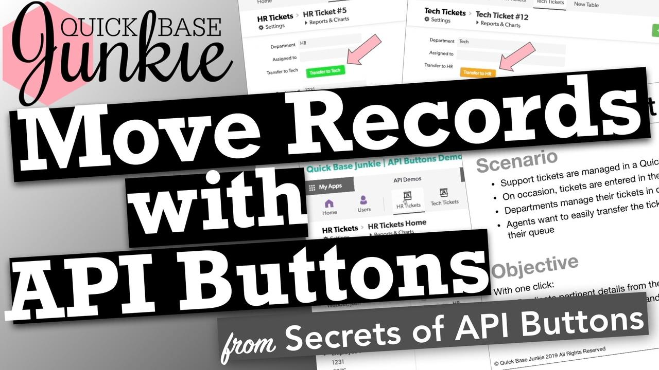 Move Records with API Buttons in Quickbase