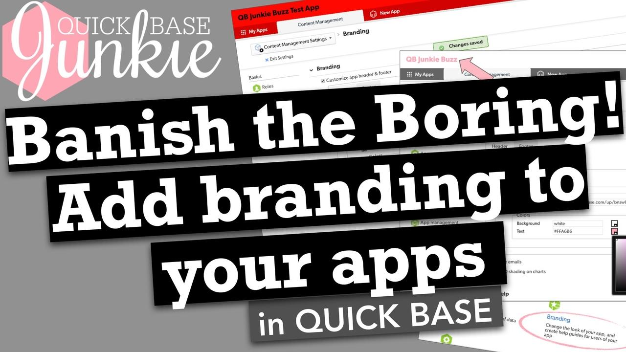 How to add branding to your apps in Quickbase