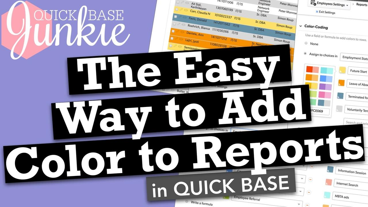 The easy way to add color to reports in Quickbase