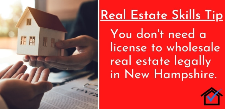 License To Wholesale Real Estate Legally in New Hampshire