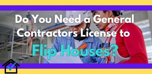 contractor license to flip houses