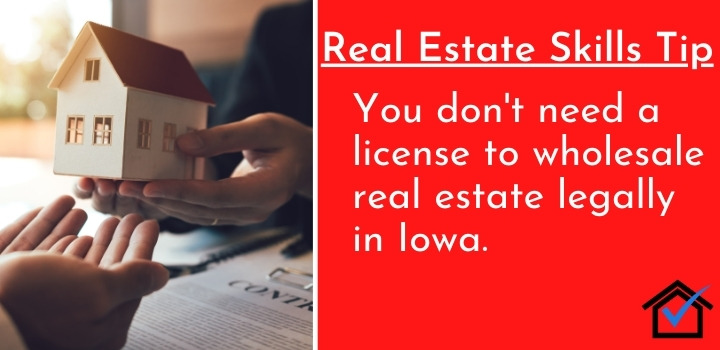 License To Wholesale Real Estate Legally in Iowa